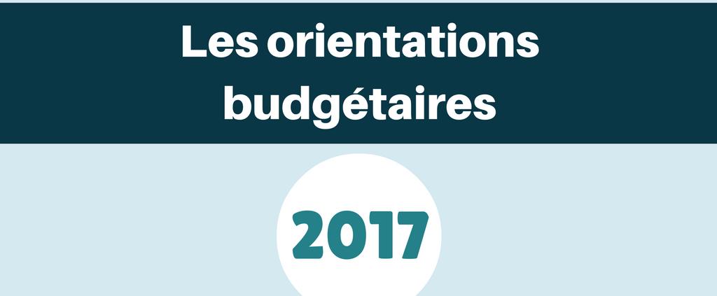 Les orientations budgétaires 2017